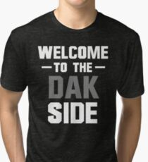 Welcome to the Dak Side Tri-blend T-Shirt