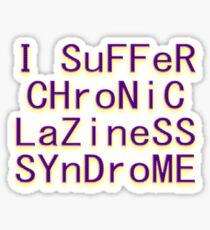 ALITTLEODDEVEN LAZINESS Sticker