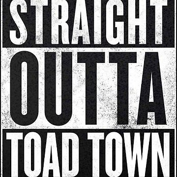 Super Mario - Straight Outta Toad Town by yomitori