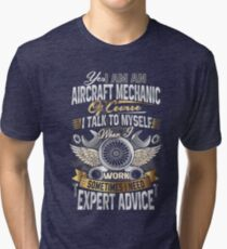 I'm An Aircraft Mechanic Funny Quote Aviation Safety Tri-blend T-Shirt