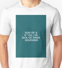Sick Of These Dolphins - the Life Aquatic Quote Unisex T-Shirt