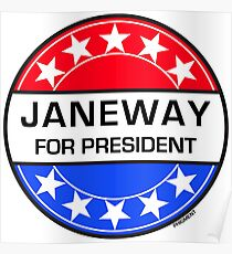 JANEWAY FOR PRESIDENT Poster