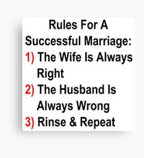 Rules For A Successful Marriage Canvas Print