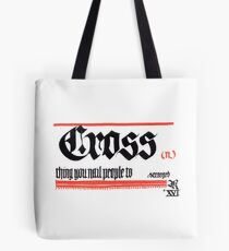 Cross, noun Tote Bag