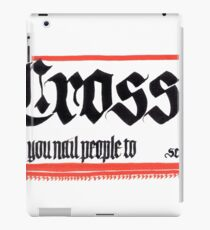 Cross, noun iPad Case/Skin
