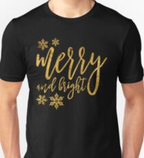 merry and bright gold T-Shirt