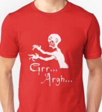 grr argh T-Shirt