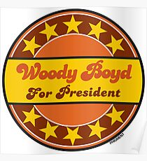 WOODY BOYD FOR PRESIDENT Poster