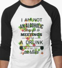 Alcoholic and life T-Shirt