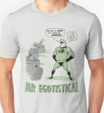 Mr Egotistical Slim Fit T-Shirt