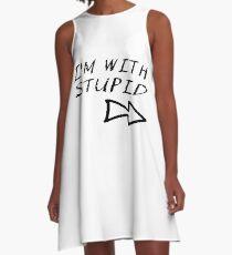 I'm With Stupid A-Line Dress