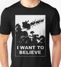 I Want To Believe in Santa T-Shirt