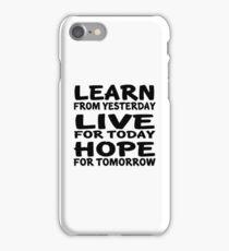 Learn Live Hope iPhone Case/Skin