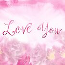 Love You Dark Pink Roses Watercolor Background by Beverly Claire Kaiya