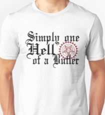 """Simply One Hell Of A Butler"" Unisex T-Shirt"