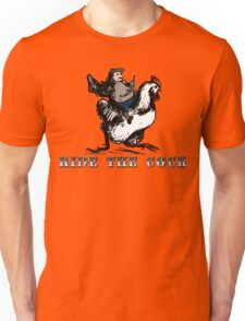 Ride The Cock - Cool Funny Vintage Strange Man Riding The Rooster  Unisex T-Shirt