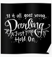 Darling, Just Hold On - Louis Tomlinson Poster