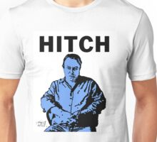 Hitch - Christopher Hitchens Unisex T-Shirt