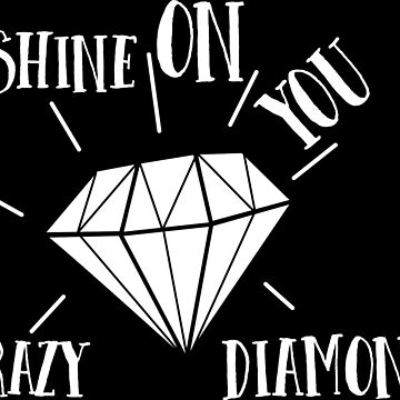 Pink Floyd - Shine On You Crazy Diamond - Music Inspired  by Sago-Design