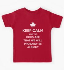 Keep Calm and the odds are that we will probably be alright Kids Clothes