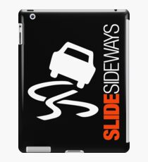 Slide Sideways (2) iPad Case/Skin
