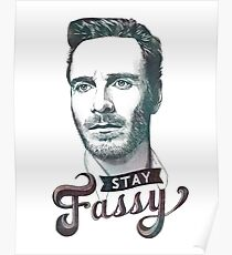 Stay Fassy Poster