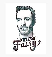Stay Fassy Photographic Print