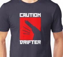 Caution Drifter (4) Unisex T-Shirt