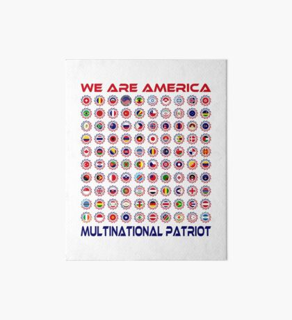 We Are America Multinational Patriot Flag Collective 2.0 Art Board