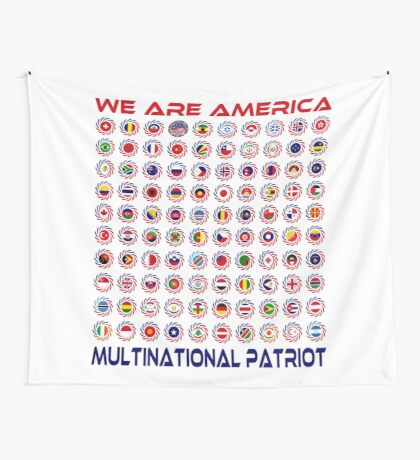 We Are America Multinational Patriot Flag Collective 2.0 Wall Tapestry
