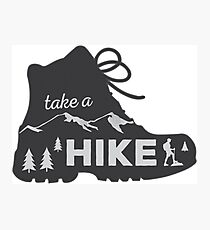 Take a Hike - Hiking Sticker Photographic Print