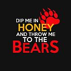 Dip me in honey and throw me to the bears 2 by Thelittlelord