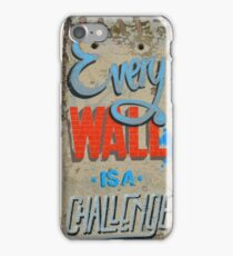 Every wall is a challenge - motivational iPhone Case/Skin