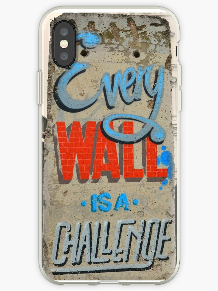 Every wall is a challenge - motivational by CliveHarris