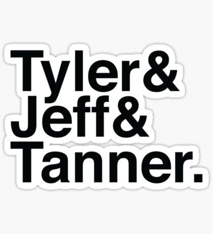 Tyler & Jeff & Tanner Sticker
