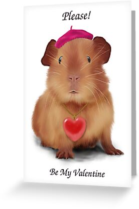 """Guinea Pig Valentine's Day Card """"Please! ... Be My Valentine"""" by keefrog"""