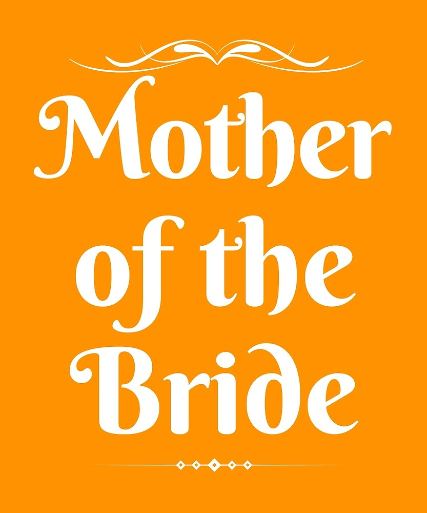 Mother Of The Bride by AlwaysAwesome