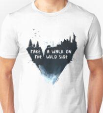 Walk on the wild side T-Shirt