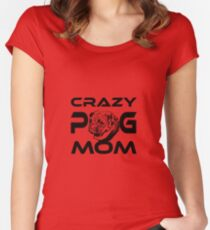 Crazy Pug dog Mom Women's Fitted Scoop T-Shirt