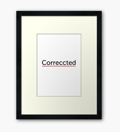 Correccted Framed Print