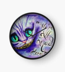 """We're all mad here"" Clock"
