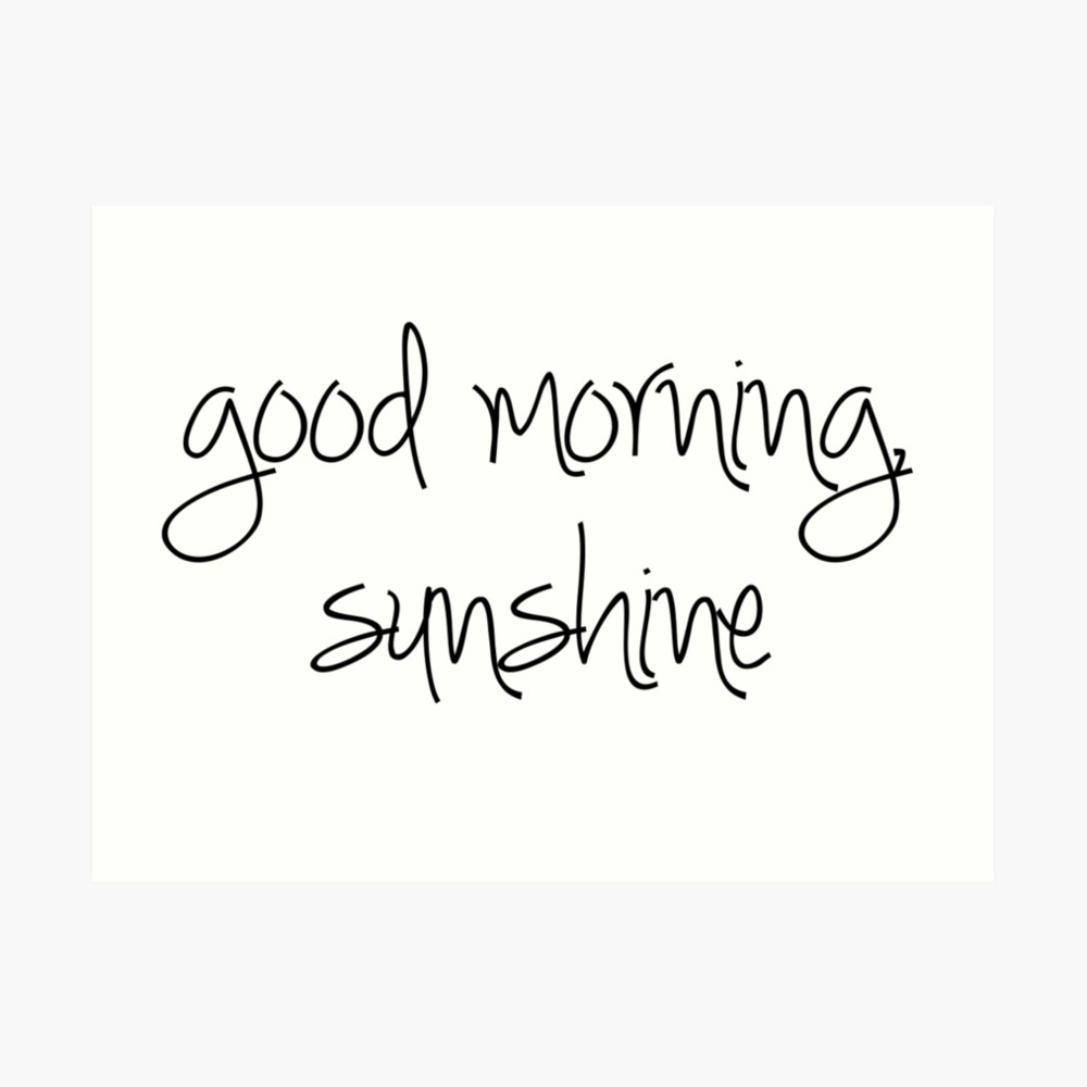 Guten Morgen Sonnenschein Kunstdruck