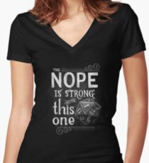 The NOPE is Strong with This One Fitted V-Neck T-Shirt