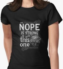 The NOPE is Strong with This One Women's Fitted T-Shirt