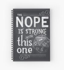 The NOPE is Strong with This One Spiral Notebook