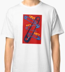Love Beat Hate Red and Blue Safety Pins Classic T-Shirt