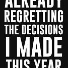 Ich bedauere bereits die Entscheidungen, die ich getroffen habe von kjanedesigns