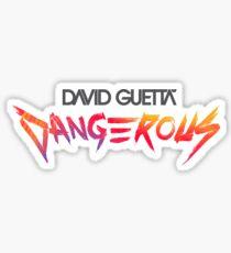 DAVID GUETTA DANGEROUS Sticker
