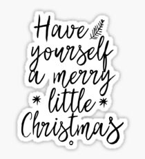 have yourself a merry little christmas sticker - Merry Christmas Stickers