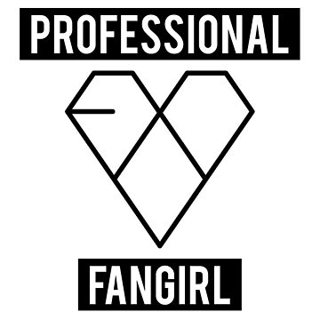 PROFESSIONAL EXO FANGIRL by whatamistry
